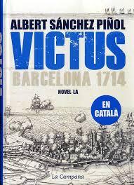 Oortada en català de l'obra d'Albert Sánchez Piñol, que tracta sobre els fets de l'11 de Setembre de 1714.